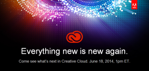 In a webcast scheduled for June 18, Adobe will be revealing the next generation of Creative Cloud.